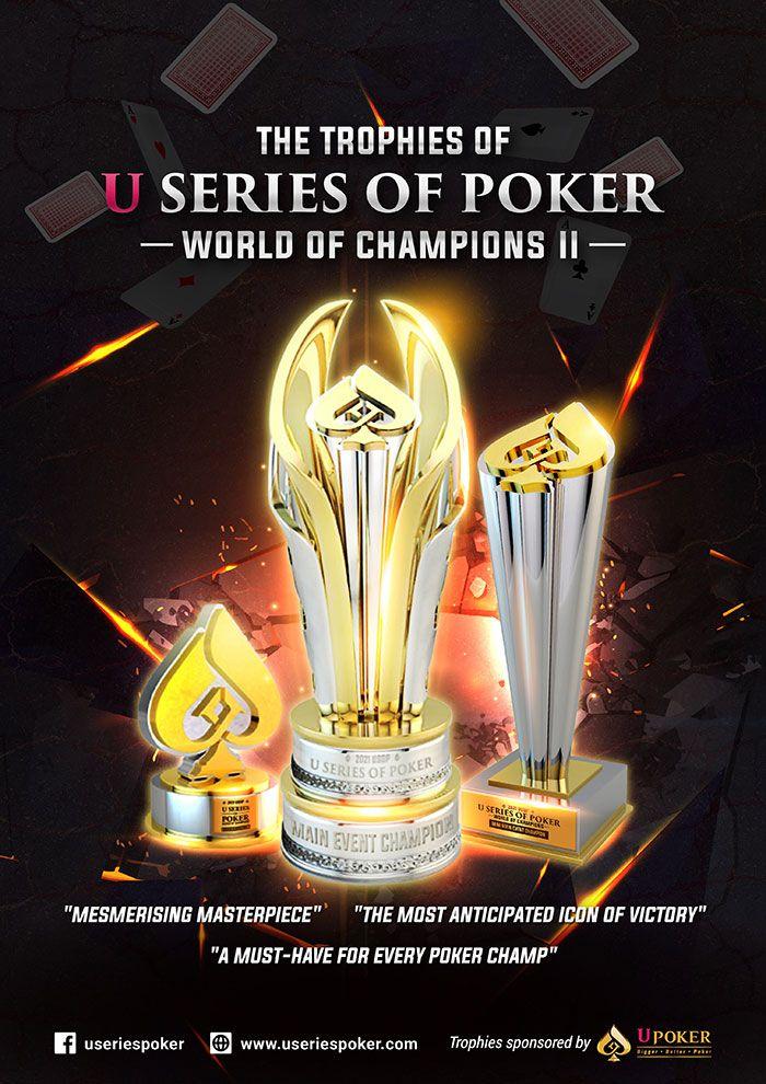 Trophies U Series of Poker World of Champions 2